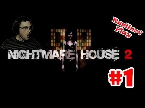 Nightmare House 2 Прохождение ► МЯСООООО! ► #1