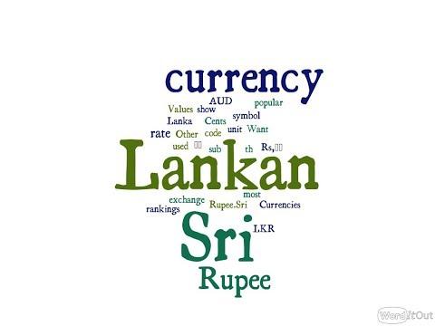 Sri Lankan Currency - Rupee