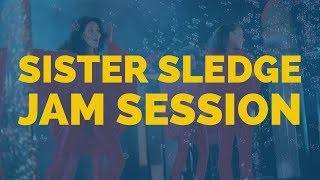 SISTER SLEDGE FREESTYLE JAM SESSION