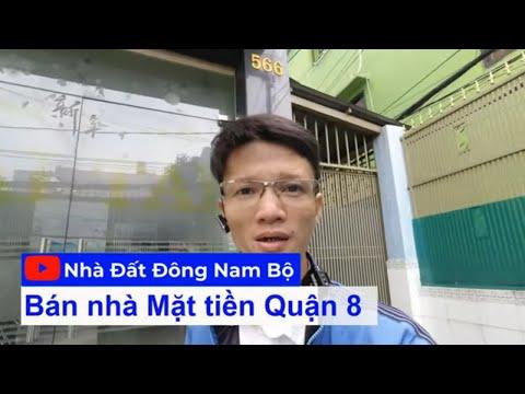 Video nhà bán Mặt tiền 566 Hưng Phú Quận 8, gần cầu Nguyễn Tri Phương