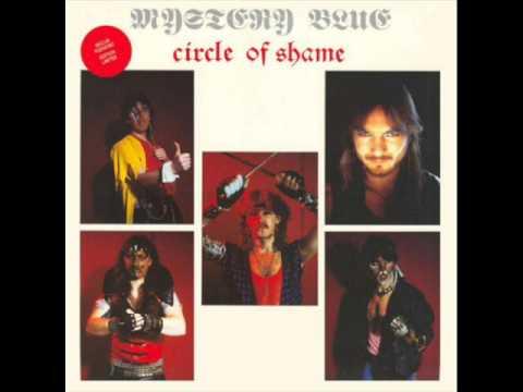Mystery Blue- Circle of shame (FULL ALBUM) 1986
