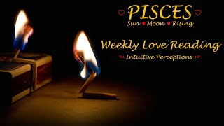 PISCES - AUGUST 19-25 2018 LOVE TAROT READING