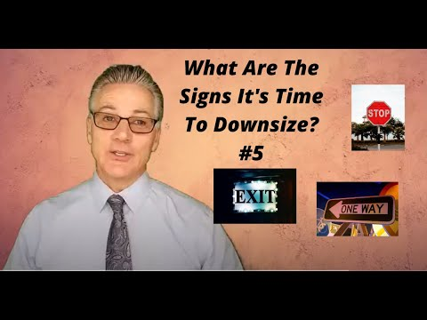 What Are The Signs Of Downsizing?