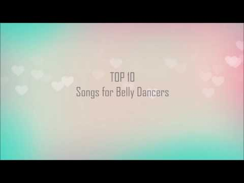 TOP 10 Belly Dance Songs