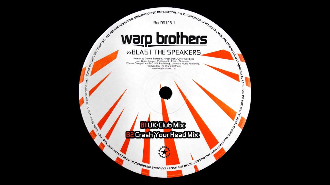 Download Warp Brothers - Blast The Speakers (UK Club Mix) [HQ]