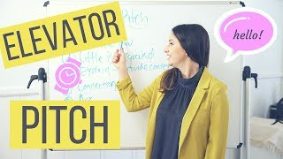 How To Create Your 30 Second Elevator Pitch! | The Intern Queen