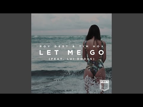 Let Me Go (feat. Lui Dodds)