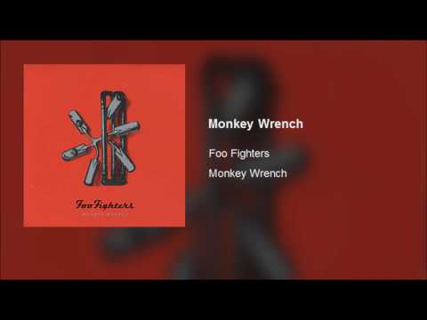 Foo Fighters  Monkey Wrench Clean