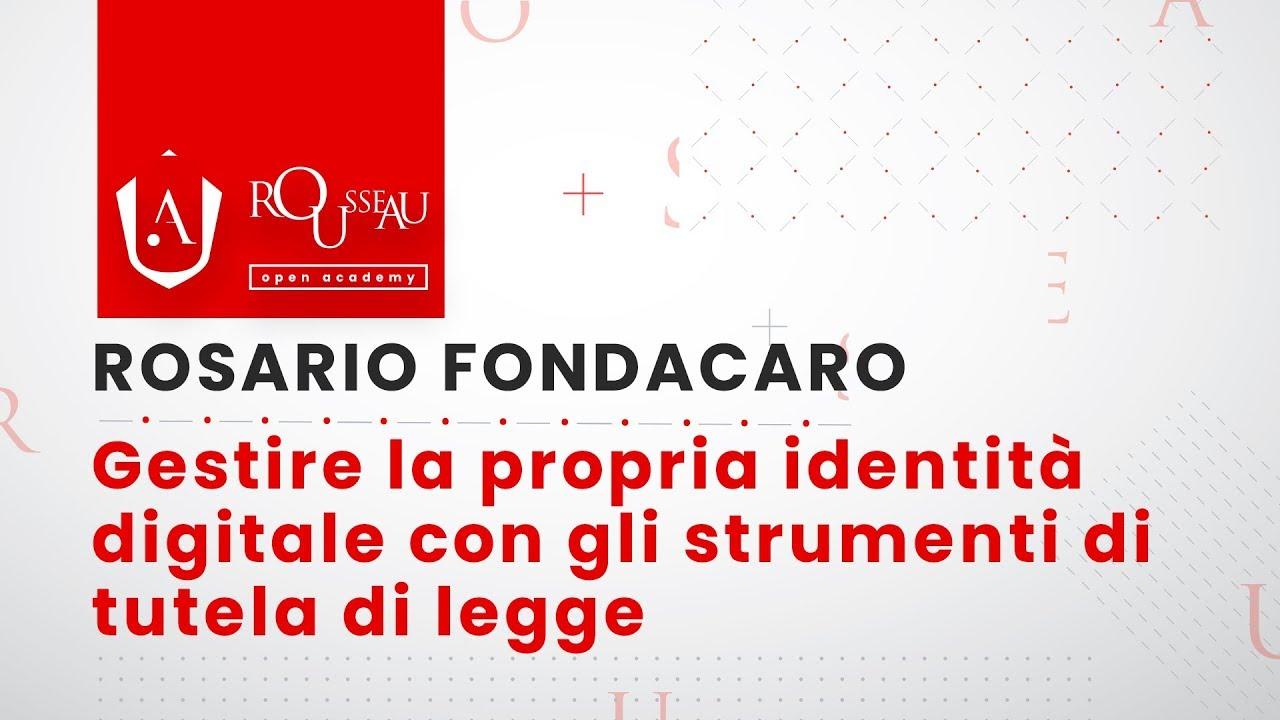 Open Academy Fondacaro - Identità digitale con gli strumenti di tutela di legge