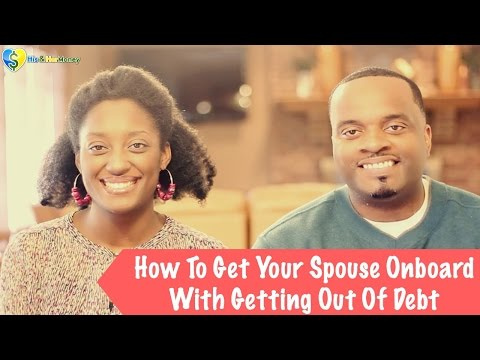 How to Get Your Spouse Onboard with Getting out of Debt