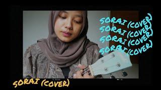SORAI - NADIN AMIZAH (COVER)