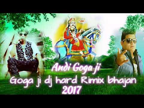 Andi Goga ji DJ hard dholki Rimix bhajan full hd video 2017