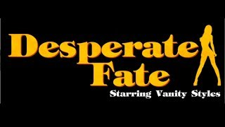 Desperate Fate Trailer