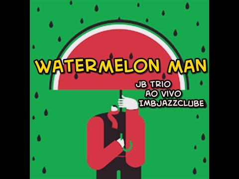Watermelon man - Julio Bittencourt Trio Ao vivo no IMBJAZZCLUBE -090816