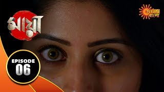 Maya - Episode 06 | 31 Aug 19 | Sun Bangla TV Serial | Bengali Serial