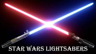 Star Wars Lightsabers ''Sound Effects''