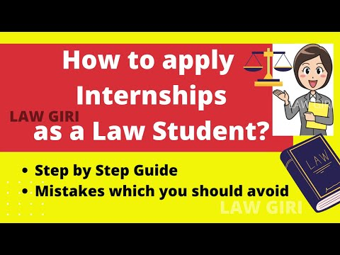 How to apply for Law Internship Summer 2021  How to apply for Law Internship Step by Step