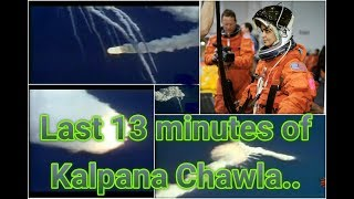 Moments before her death. Last minutes of Kalpana Chawla. thumbnail