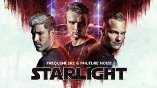 Смотреть клип Frequencerz & Phuture Noize - Starlight