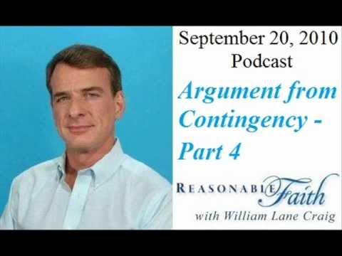 Contingency Argument for God - Part 4 - William Lane Craig