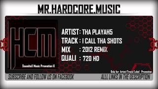 Tha Playah - I Call Tha Shots (2012 Remix) [HD]