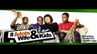 Adots Wife And Kids ( No Body Lotion) Episode 1