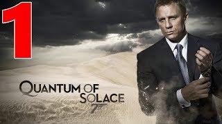 James Bond 007 Quantum of Solace Walkthrough Gameplay Part 1