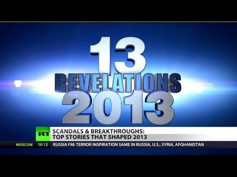 #Why2013matters: 13 scandals & breakthroughs that changed the world