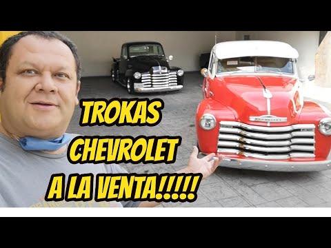 Coleccion de Trokas Chevrolet Clasicas a la Venta