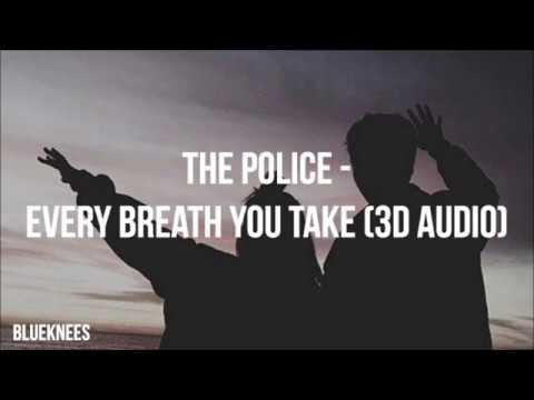 The Police - Every Breath You Take | 3D Audio