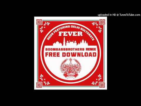 Reds ft Sultanate - Fever (Boombassbrothers Remix) [free download]