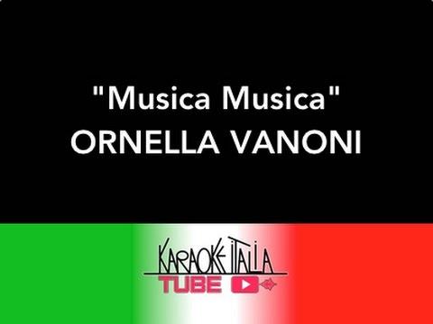 KARAOKE ITALIA TUBE - ORNELLA VANONI - MUSICA MUSICA - KARAOKE