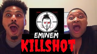 "Eminem ""KILLSHOT"" REACTION 