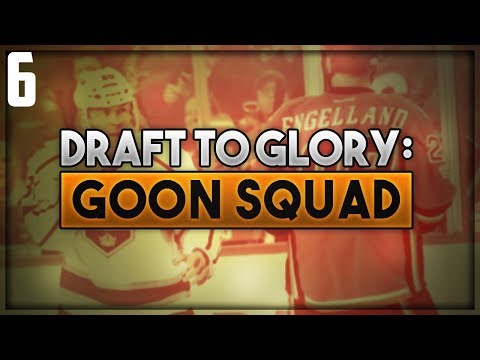 "NHL 18 - Draft To Glory: Goon Squad Franchise Mode #6 ""Season 5"""