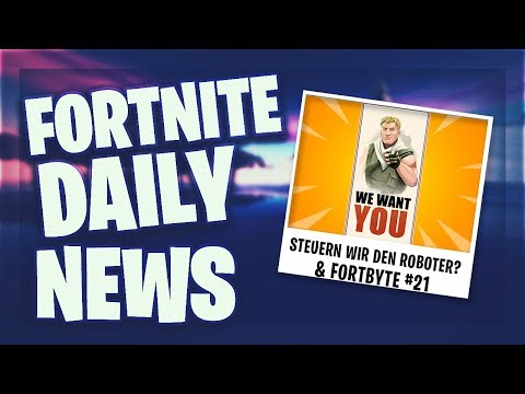 STEUERN WIR DEN ROBOTER?! & FORTBYTE #21 – Fortnite Daily News (16 Juli 2019)
