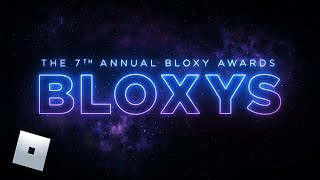 7th Annual Bloxy Awards Show