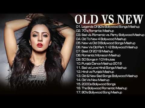 Old VS New Bollywood Mashup Songs | 90's Bollywood Songs Mashup | Romantic HINDI Mashup Songs 2019