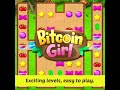 Bitcoin girl Exciting levels Easy to play en square 12sec ...