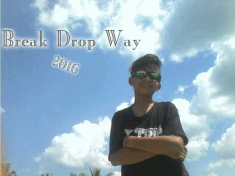 {DJ Fahmi™}- Break Drop Way 2016 Mp3