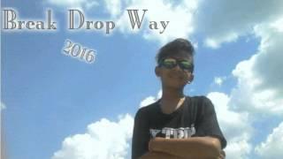 {DJ Fahmi™}- Break Drop Way 2016