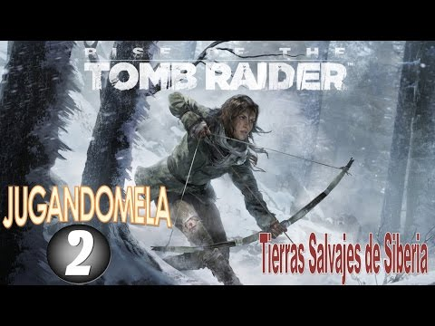 Rise of the Tomb Raider PC 60 FPS | Campaña Ep. 2