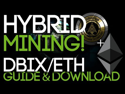 Hybrid Mining Ethereum and Dubaicoin! Guide + Download