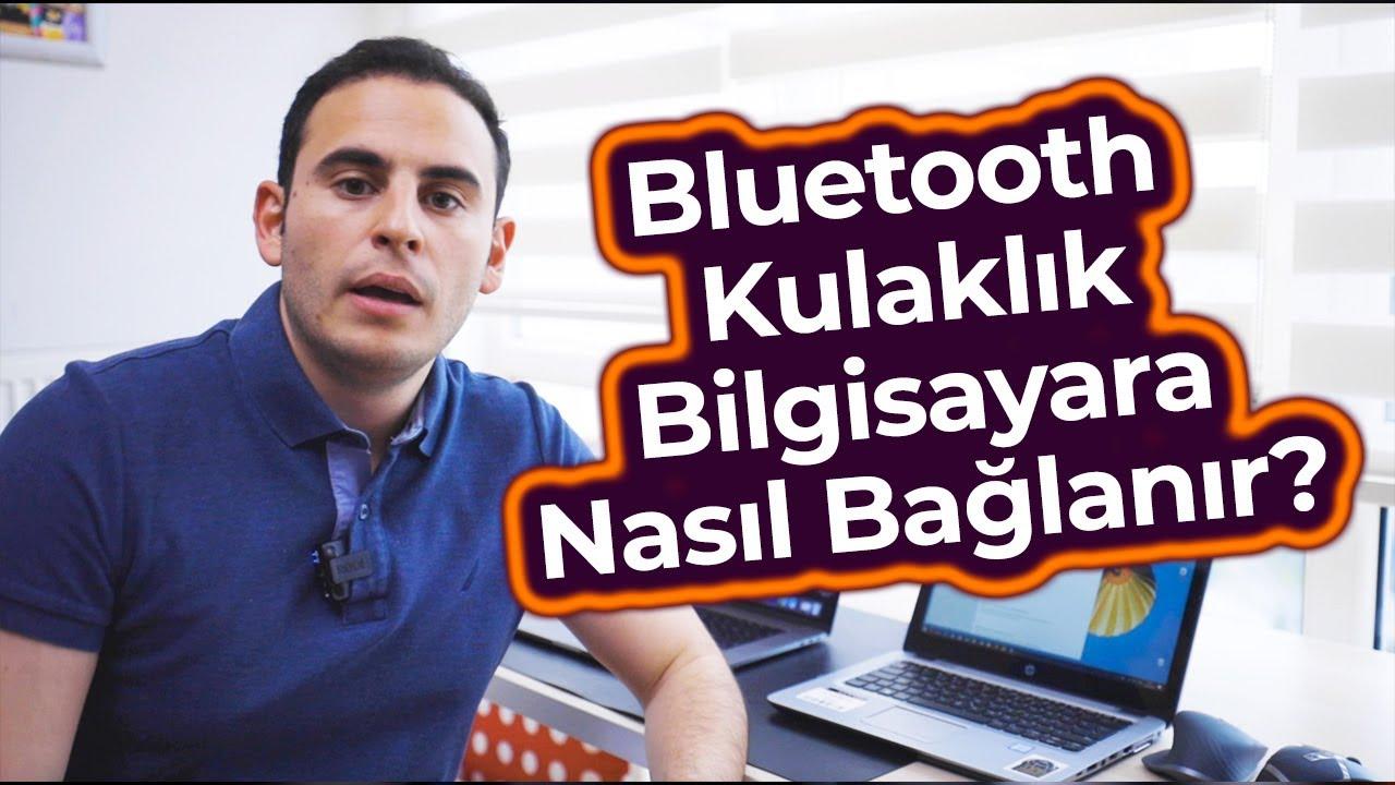Bluetooth Kulaklık Bilgisayara Nasıl Bağlanır ? Mert Gündoğdu