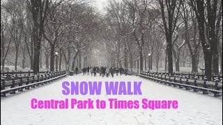 SNOW WALK (NYC): Central Park to Times Square