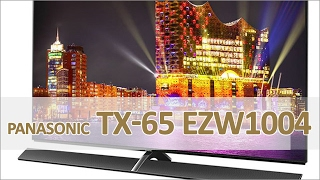 Panasonic TX-65EZW1004 - 4K OLED TV Hands on (german)