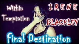 Within Temptation - Final Destination (BLACKLEY cover)
