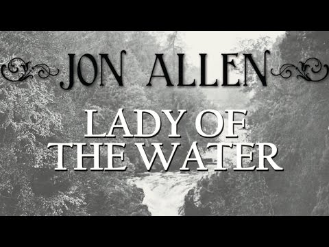 Клип Jon Allen - Lady of the Water