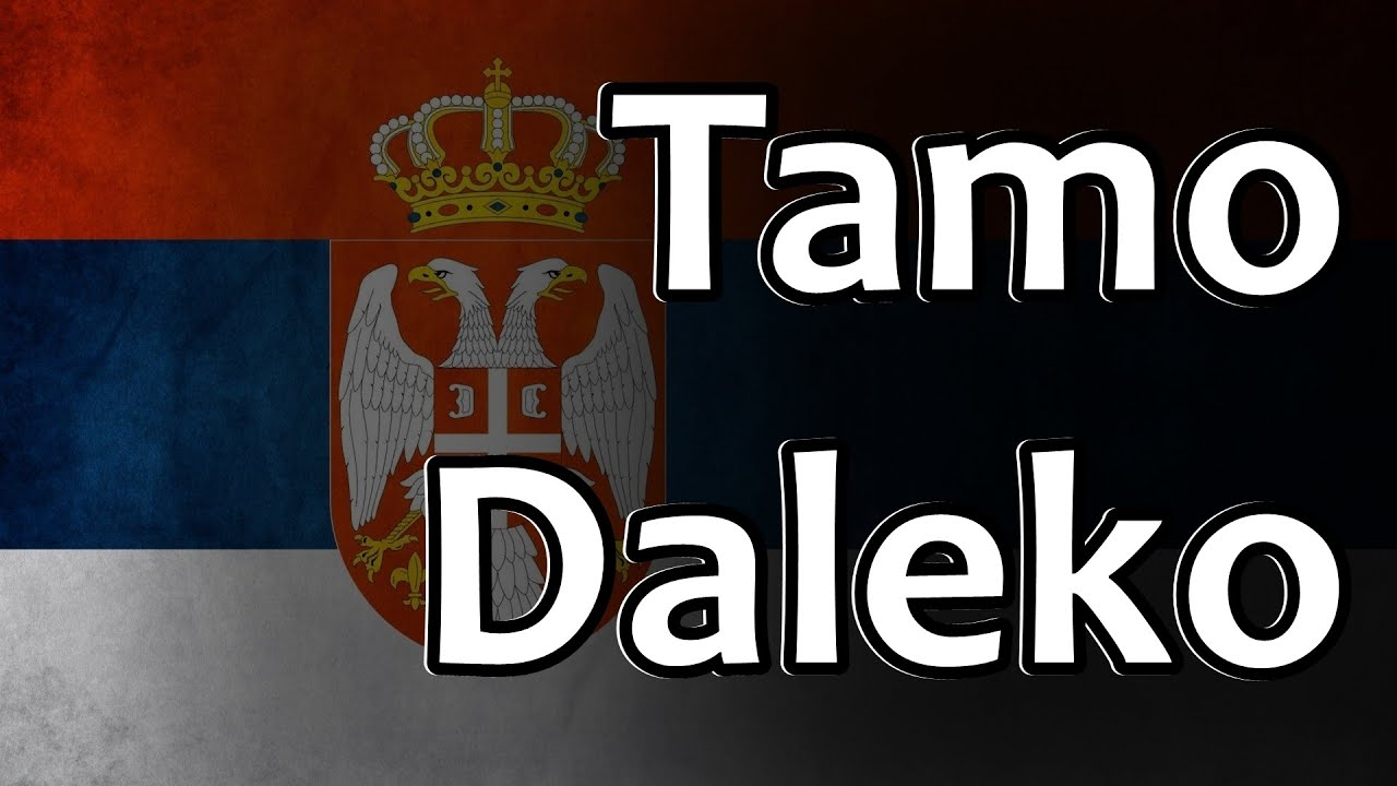 Serbian Folk Song - Tamo Daleko