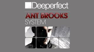 Ant Brooks - System (Original Mix)