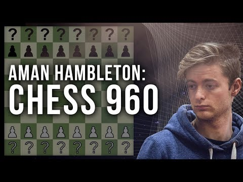 Chess 960 Tournament | GM Aman Hambleton